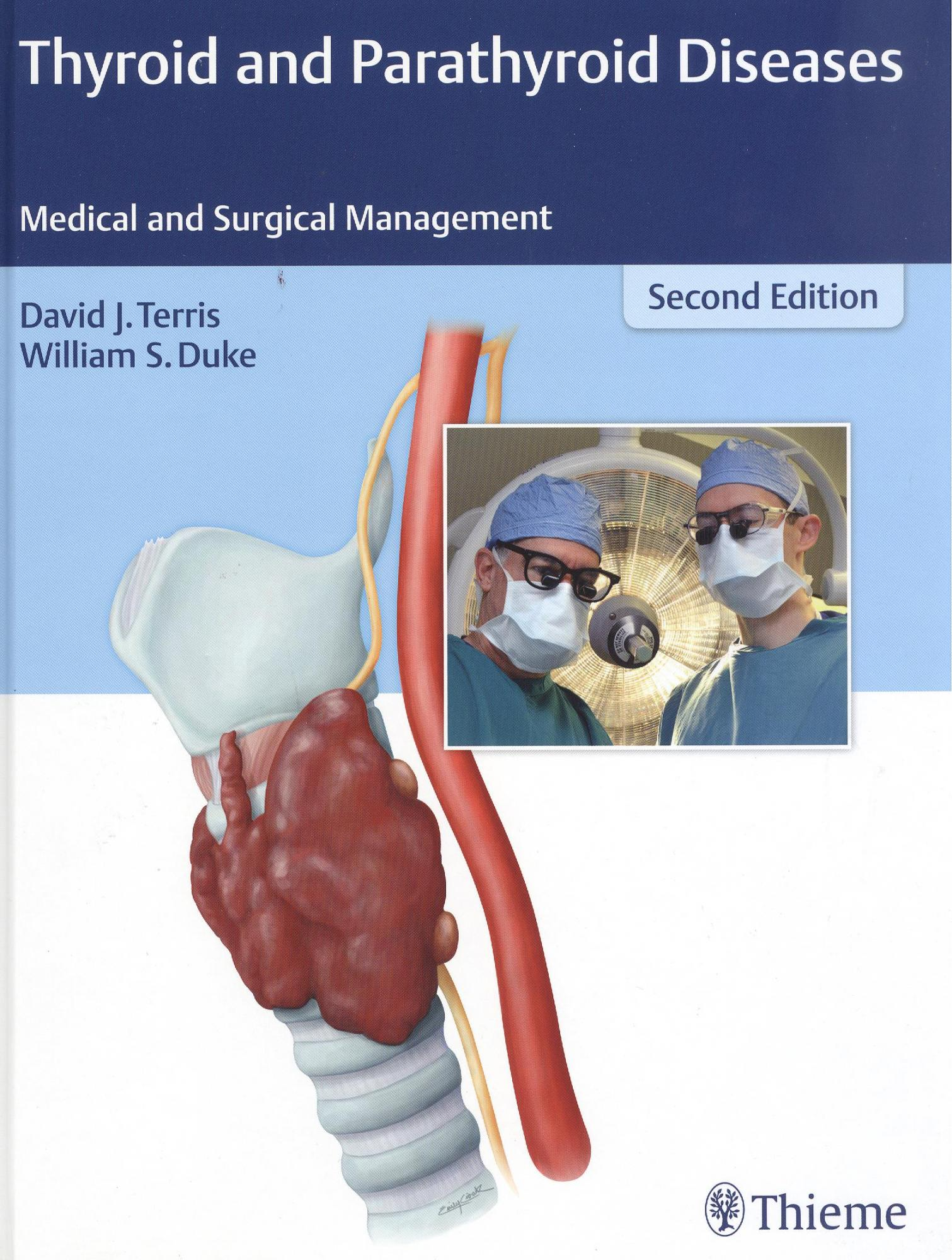 Thyroid and Parathyroid Diseases: Medical and Surgical Management, 2nd ed