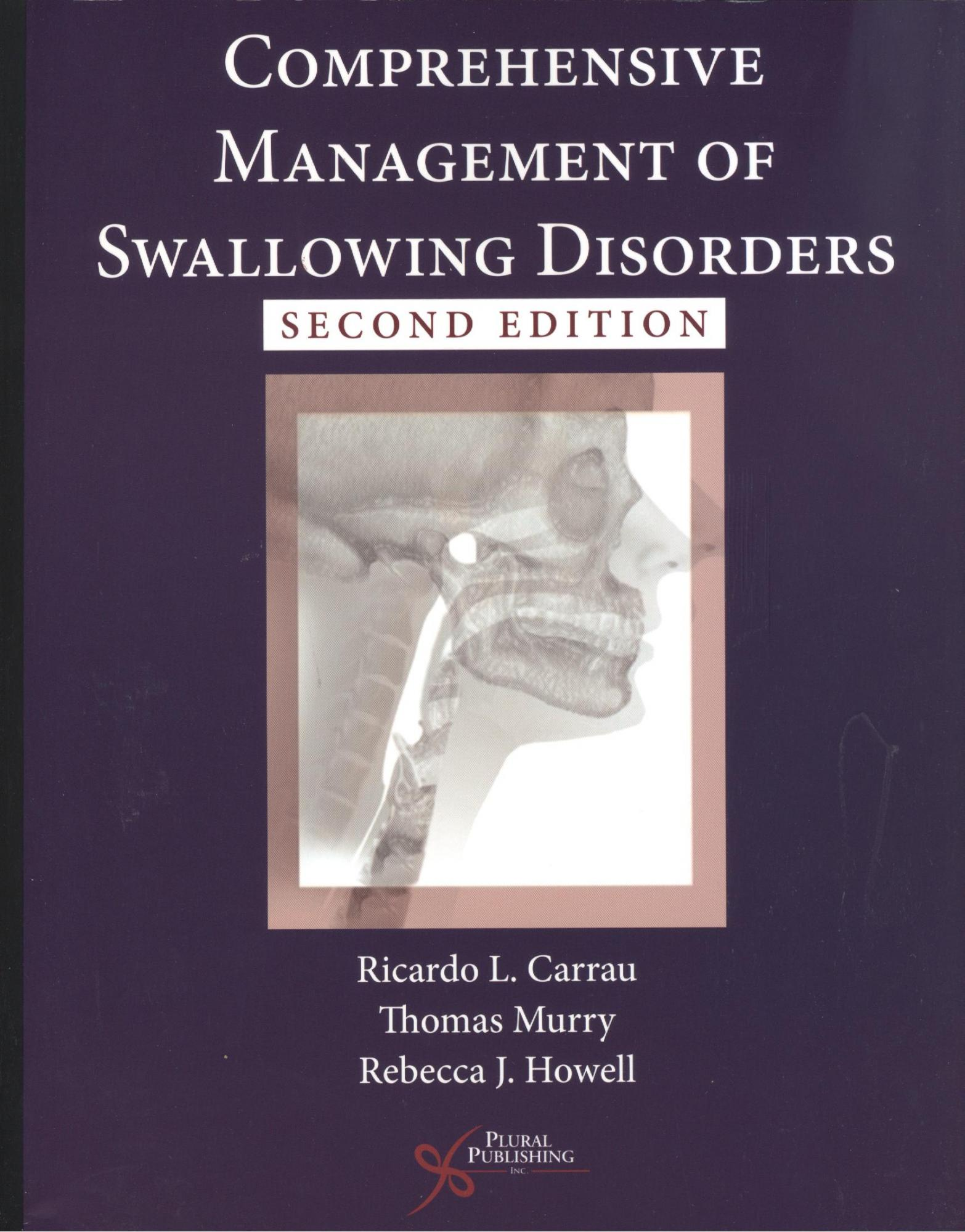 Comprehensive Management of Swallowing Disorders, 2nd ed.