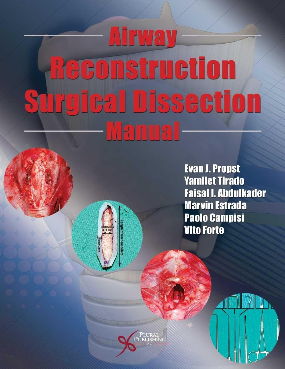 Airway Reconstruction Surgical Dissection Manual