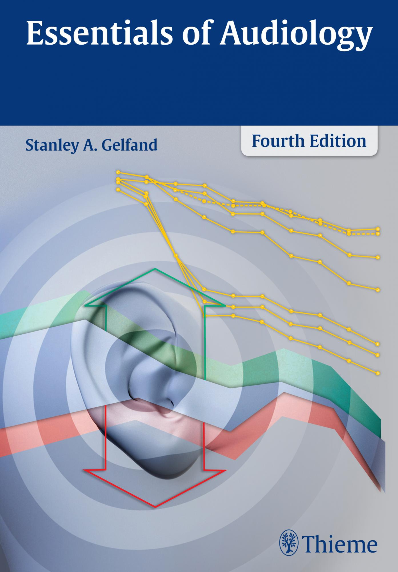 Essentials of Audiology, 4th Edition