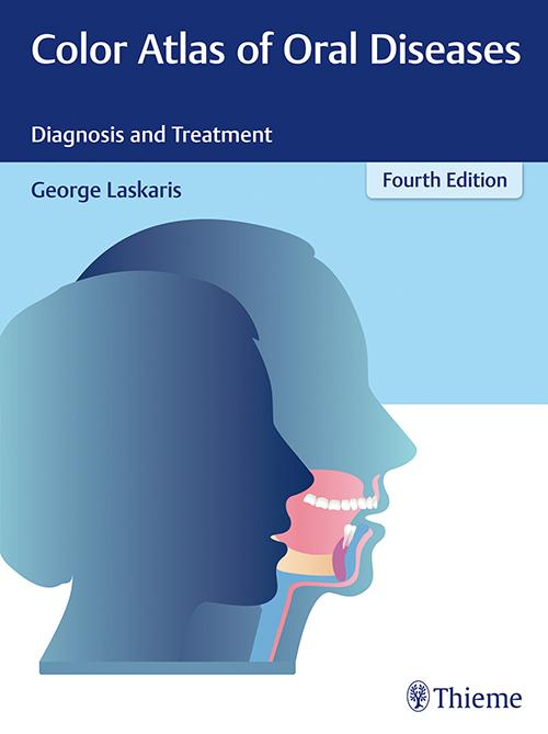Color Atlas of Oral Diseases: Diagnosis and Treatment, 4th Edn