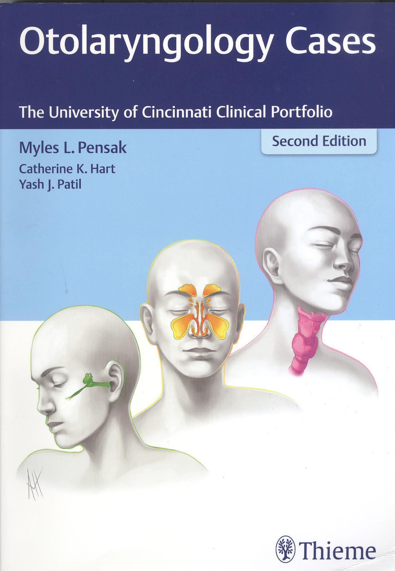 Otolaryngology Cases: The University of Cincinnati Clinical Portfolio, 2nd edition
