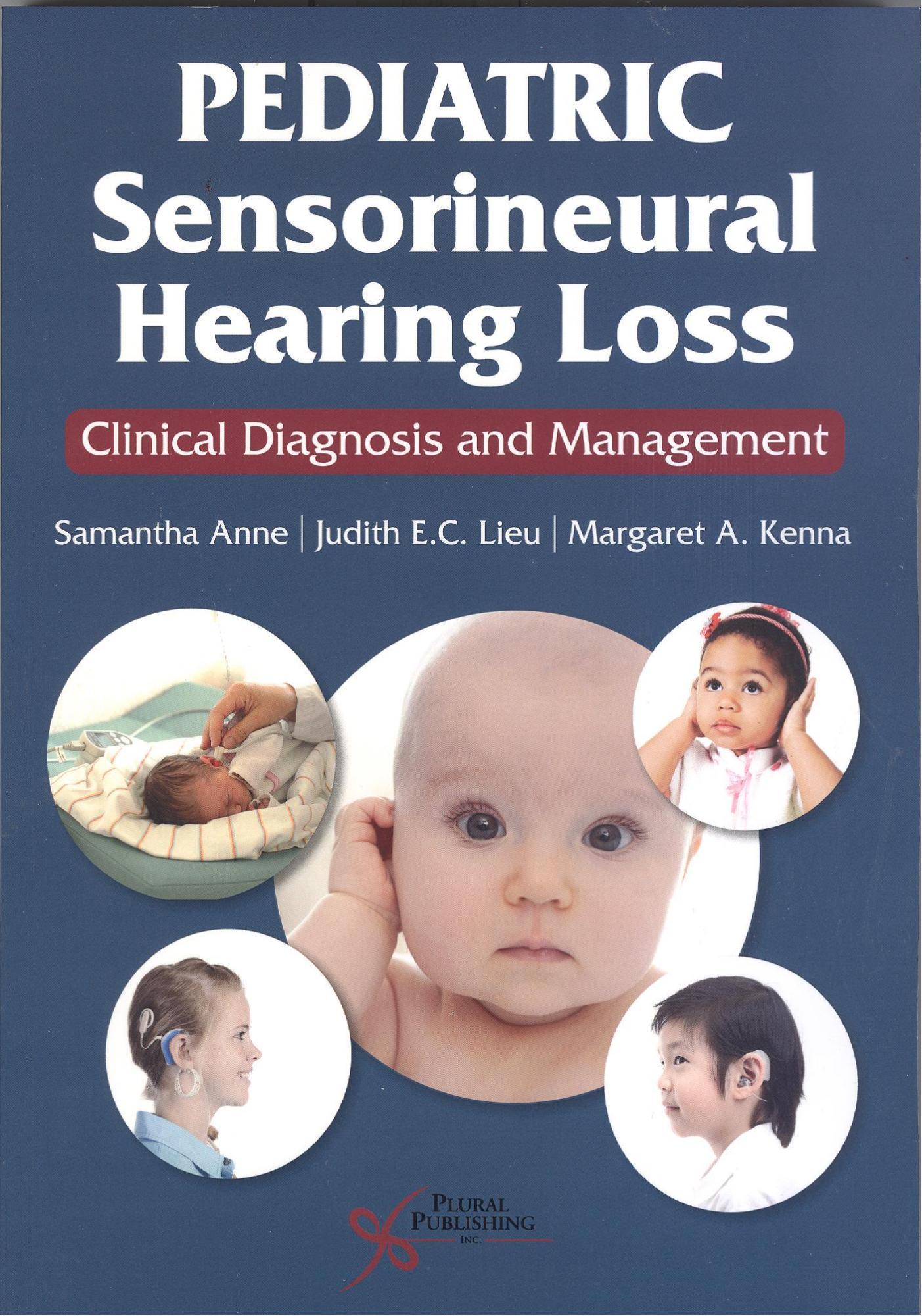 Pediatric Sensorineural Heating Loss: Clinical Diagnosis and Management