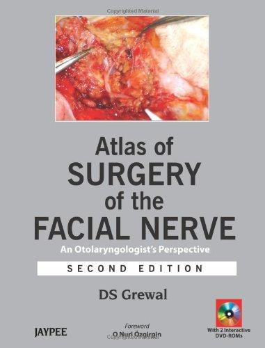 Atlas of Surgery of the Facial Nerve: An Otolaryngologists's Perspective, 2nd edition