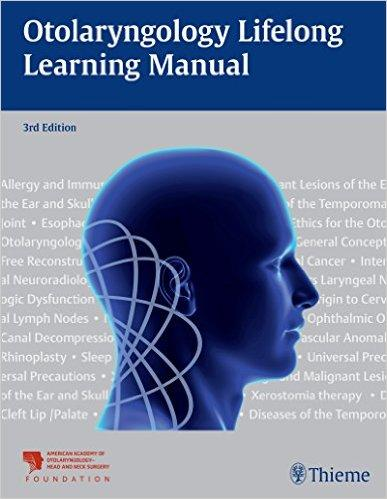 Otolaryngology Lifelong Learning Manual 3rd Edition