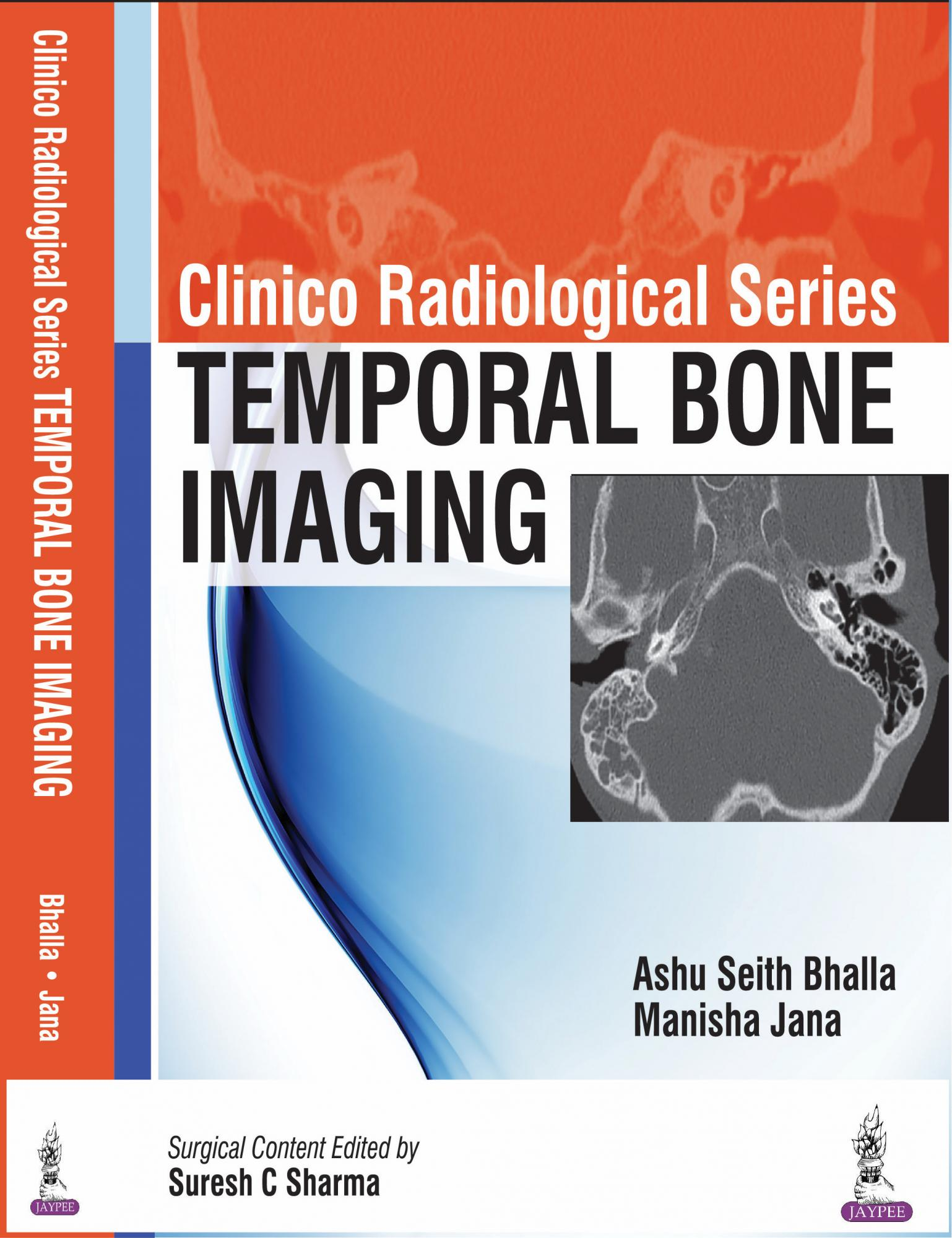 Clinico Radiological Series: Temporal Bone Imaging