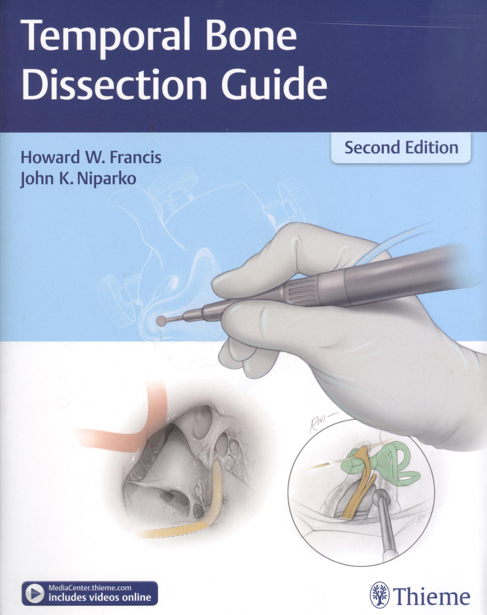 Temporal Bone Dissection Guide, 2nd ed