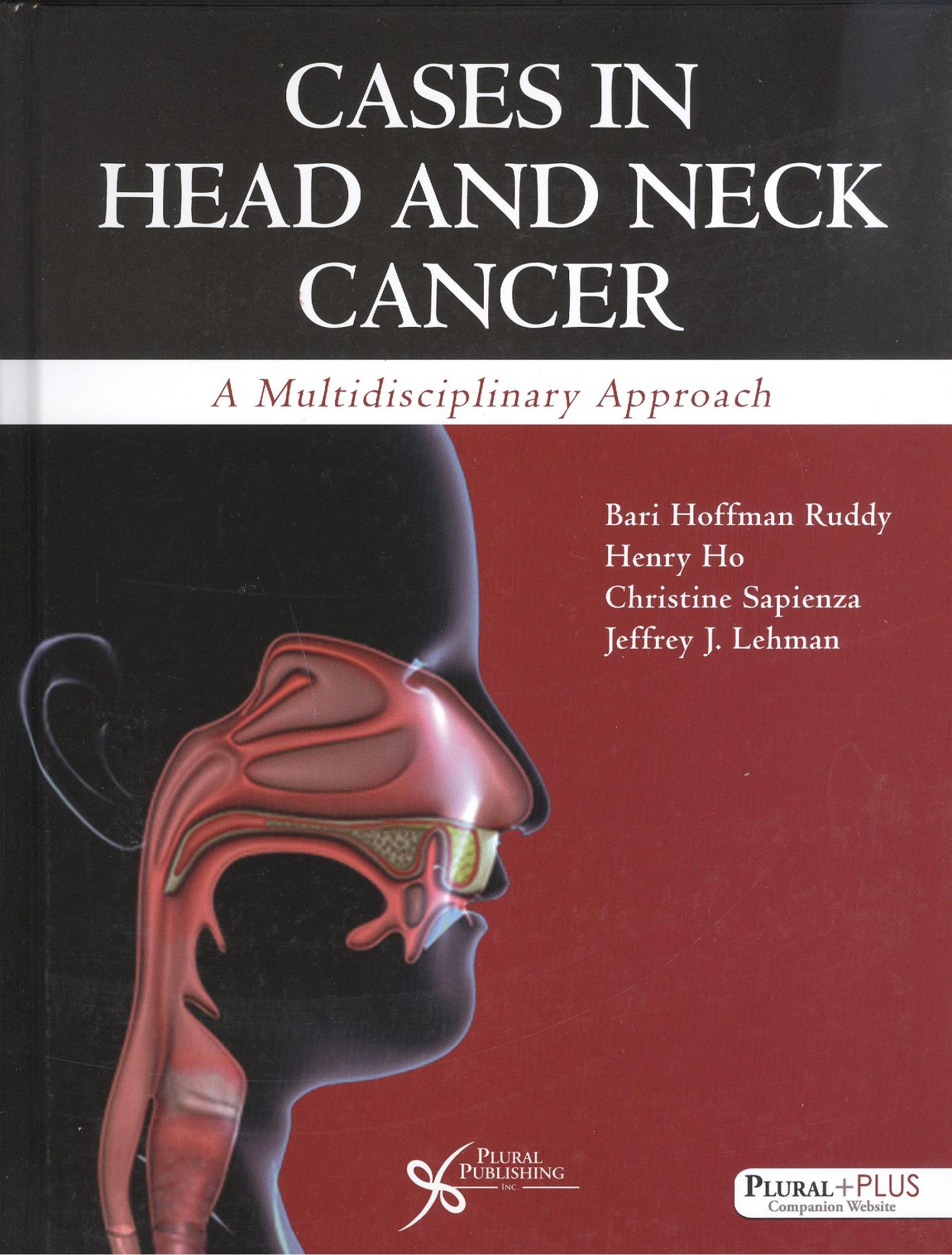 Cases in Head and Neck Cancer: A Multidisciplinary Approach