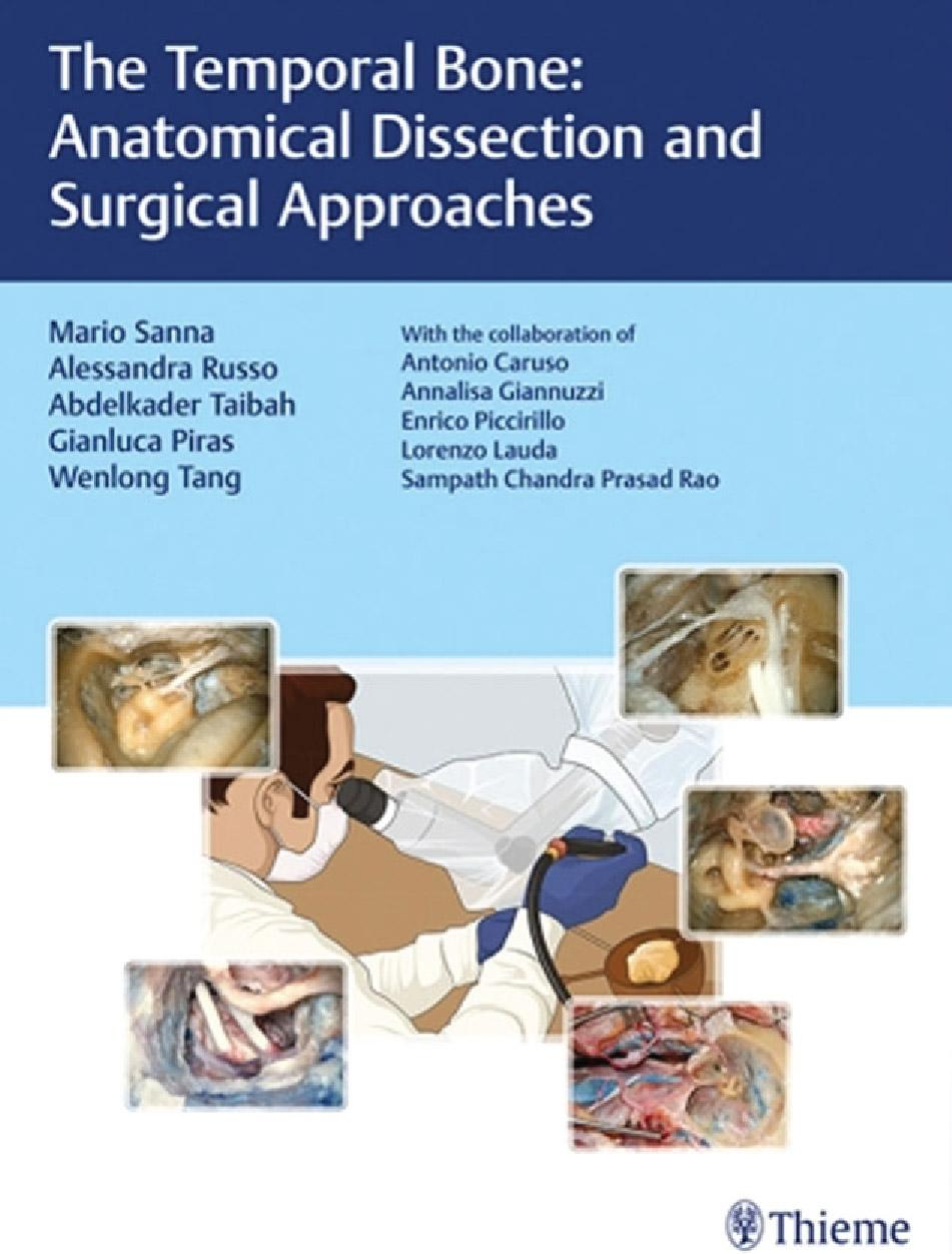 The Temporal Bone: Anatomical Dissection and Surgical Approaches