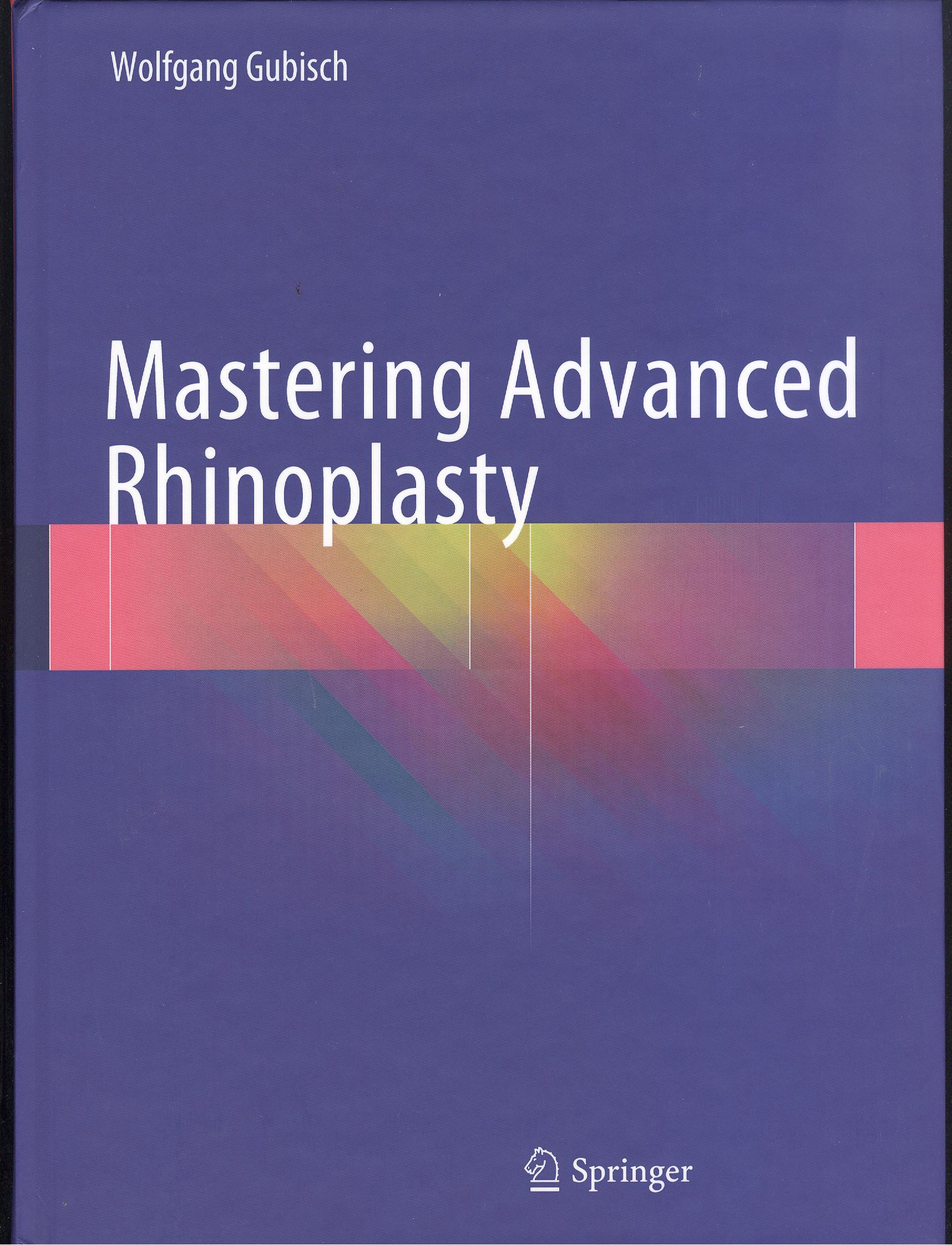Mastering Advanced Rhinoplasty