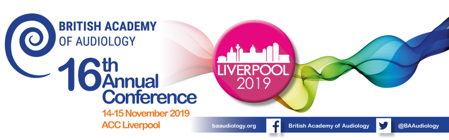 British Academy of Audiology Annual Conference 2019