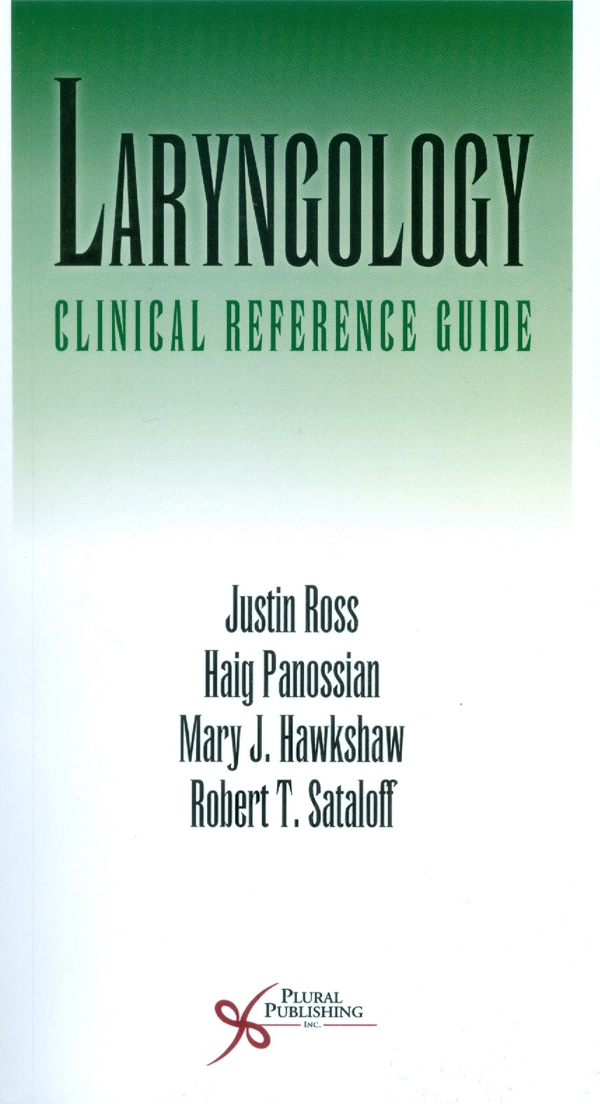 Laryngology: Clinical Reference Guide